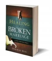 Healing a Broken Marriage